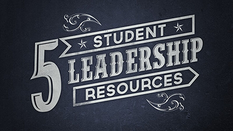 5 Student Leadership Messages