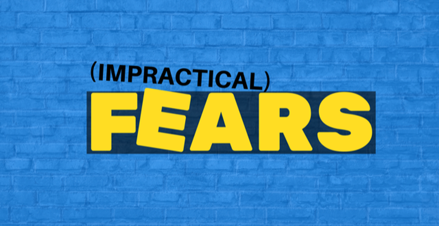 Impractical Fears