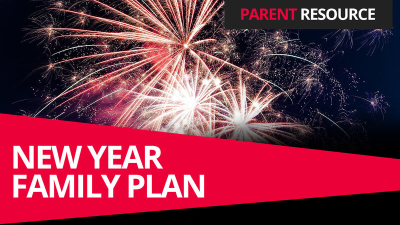 Parent Ministry: New Year Family Plan