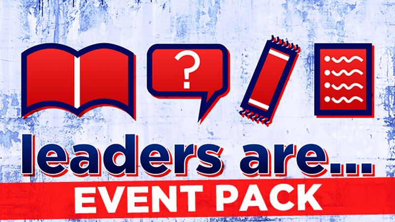 Leaders Are - Event Pack