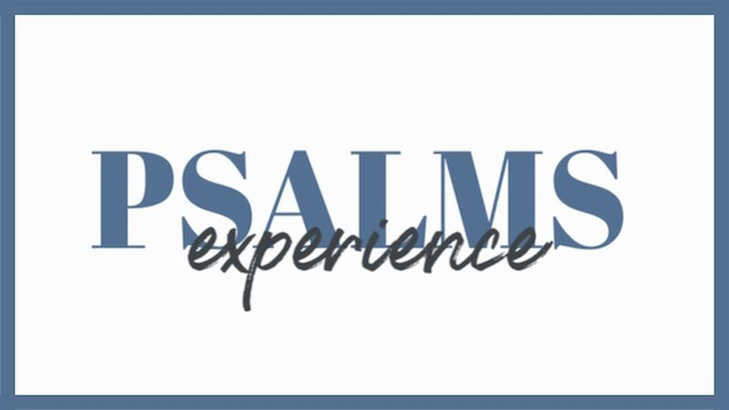 Psalms Prayer Experience