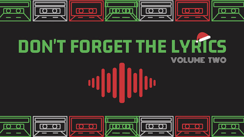 Don't Forget The Christmas Lyrics Volume 2