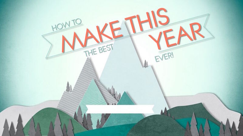 Make This the Best Year Ever: Spiritual Disciplines