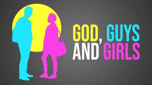 God, Guys & Girls