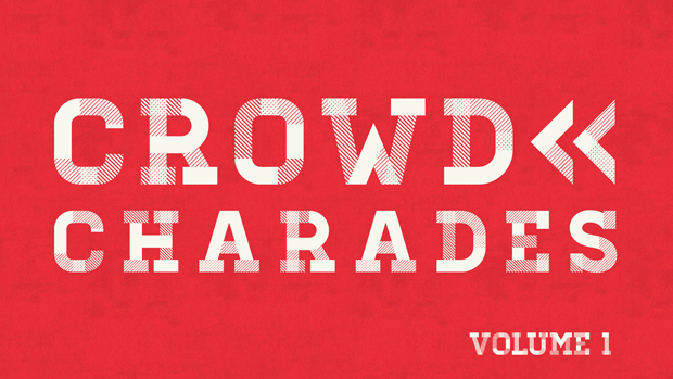 FREEBIE: Crowd Charades: Volume 1