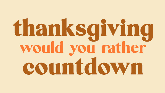 Thanksgiving Would You Rather Countdown Video