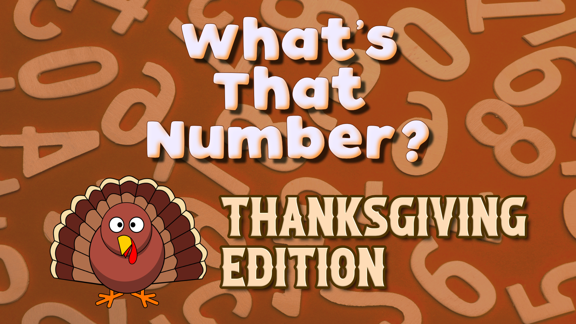 What's That Number? Thanksgiving Edition
