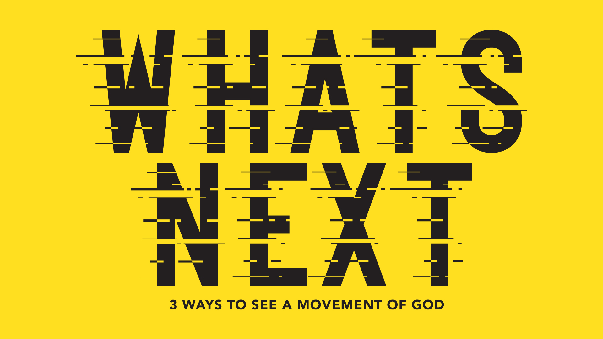 What's Next? Seeing a Movement of God