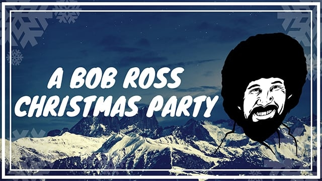 A Bob Ross Christmas Party Package