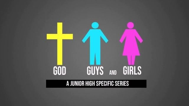 God, Guys, and Girls: Junior High Edition