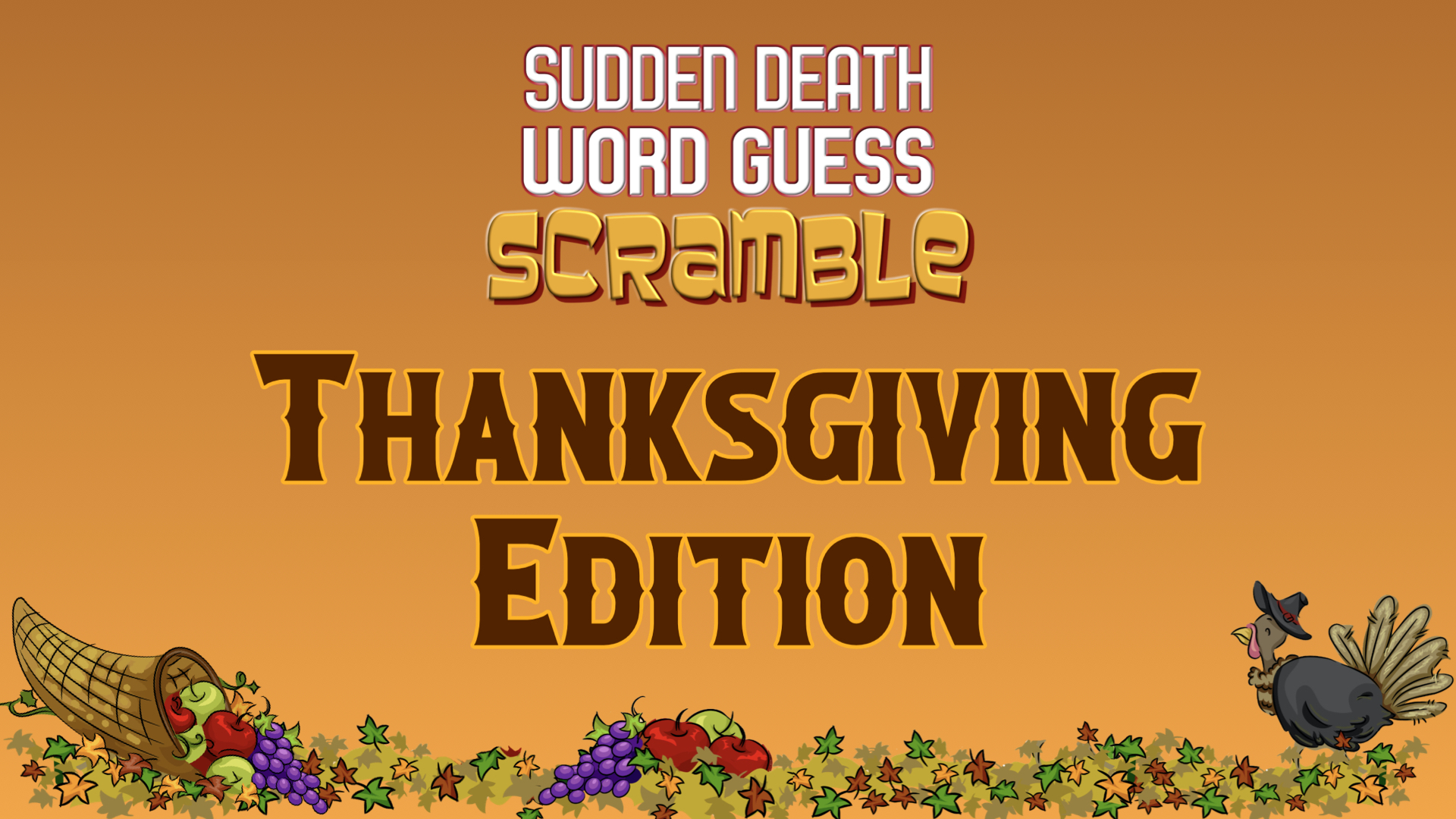 Sudden Death Word Guess Scramble Thanksgiving Edition