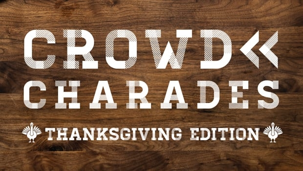 Crowd Charades: Thanksgiving Edition