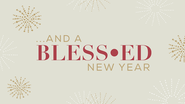 ...and a Bless-ed New Year